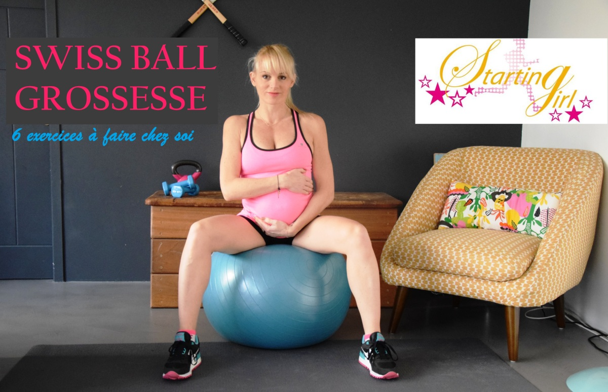 FITNESS & GROSSESSE: 6 Exercices avec SWISS BALL